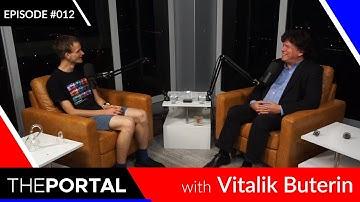 "Vitalik Buterin on ""The Portal"", Ep. #012 - The Ethereal Prince and His Virtual Machine"