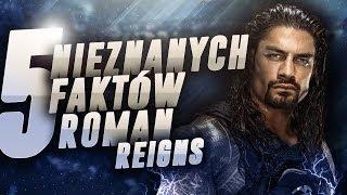 Baixar 5 Nieznanych Faktów - Roman Reigns