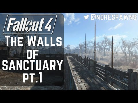 Fallout 4 - The Walls of Sanctuary Pt.1
