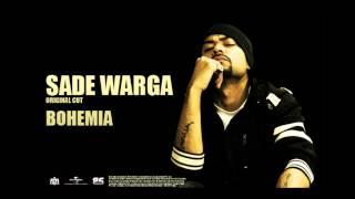 BOHEMIA - Sade Warga - original cut