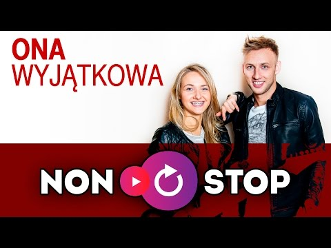 Non Stop - Ona wyjątkowa (Official Video) from YouTube · Duration:  3 minutes 38 seconds