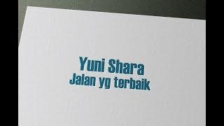 Yuni Shara - Jalan yg terbaik - Karaoke { LIKE ORIGINAL }
