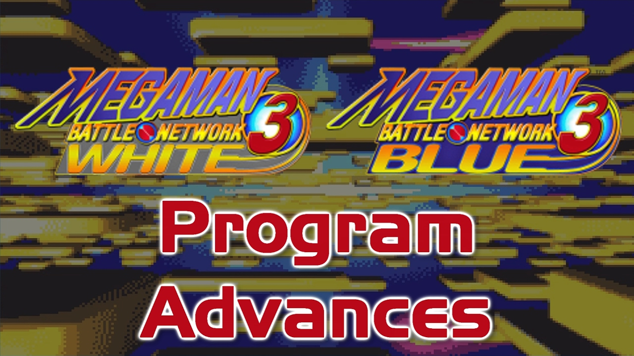 Mega Man Battle Network 3 All Program Advances Youtube