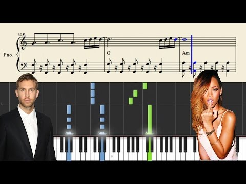 Calvin Harris ft. Rihanna - This Is What You Came For - Piano Tutorial + Sheets