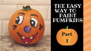 The Easy Way To Paint Pumpkins Part 1