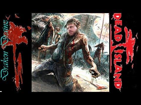 Draken_Drainz's Dead Island - Episode 7 - Fresh Towels!