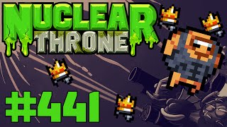 Nuclear Throne (PC) - Episode 441 [Jean Claude]