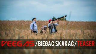Veegas - Biegać Skakać (TEASER) 2015