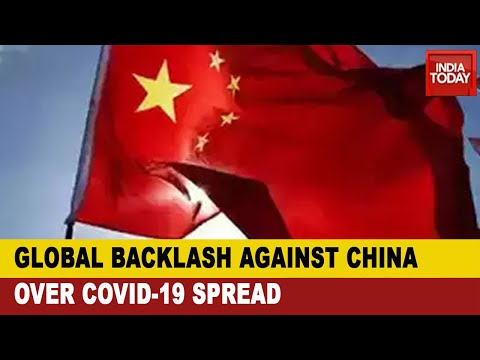 Global Backlash Over Covid-19 Spread: World Rises Against China; Post-Covid A New World Order?