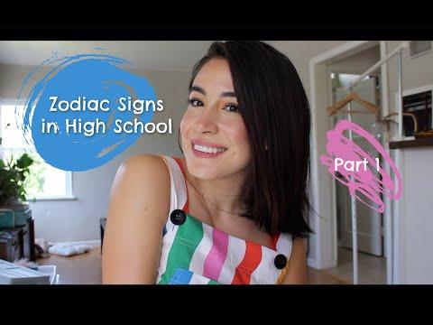 Zodiac Signs In High School - Part 1 Of 2 ( Aries Taurus Gemini Cancer Leo Virgo )