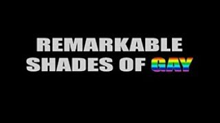 Remarkable Shades of GAY (gay short films)