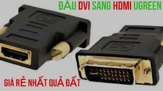 Đầu chuyển dvi sang hdmi tốt nhất   DVI to HDMI   Dailyphukien.com.vn