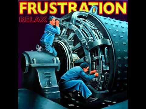 frustration   we have some