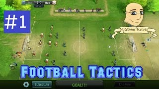 Football Tactics - #1 - Team Creation and Amateur League Match 1