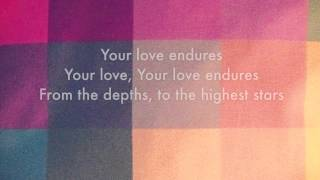 Video Your Love Endures - Samuel Lane (Vineyard UK, Worship Lyric Video) download MP3, 3GP, MP4, WEBM, AVI, FLV September 2018