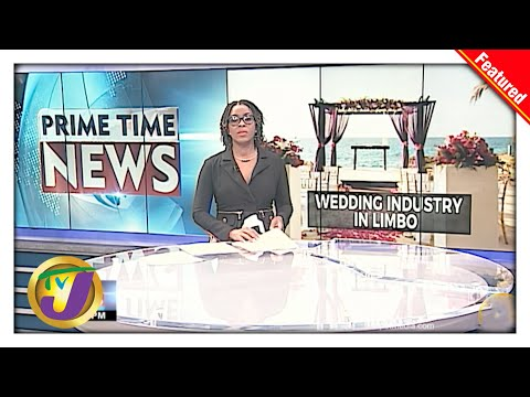 Jamaica's Wedding Industry in Limbo | TVJ News - May 13 2021