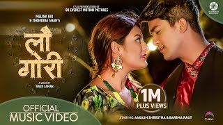 Lau Gori - Melina Rai | Tekendra Shah Ft. Barsha Raut | Aakash Shrestha | Official Music Video