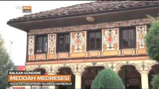Osmanlı'nın Makedonya'ya Mirası Meddah Medresesi'ni Ele Aldık - Balkan Gündemi - TRT Avaz