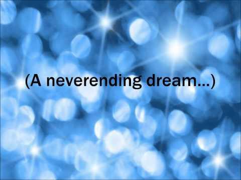 A Neverending Dream Lyrics.
