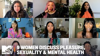 9 Women Get Real About Prioritizing Pleasure, Sexuality & Mental Health   Sound On