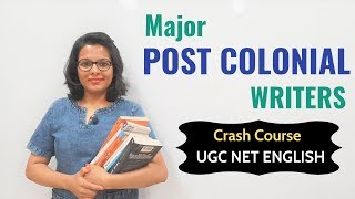 Postcolonial Literature- Major Authors & Works for UGC NET English