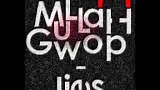 MuLLaH Gwop - Lies