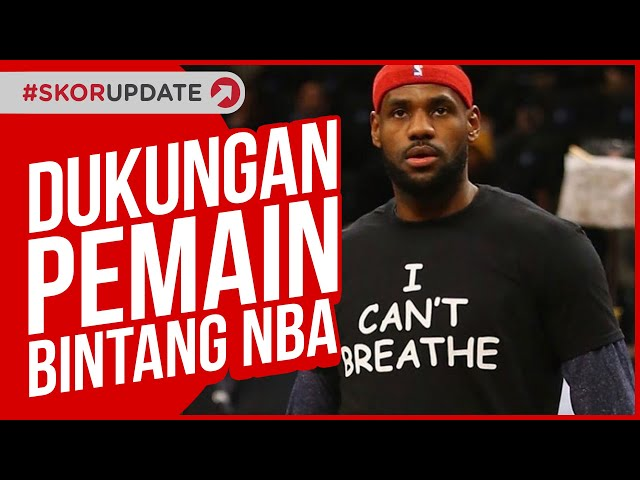 BINTANG NBA IKUT AKSI PROTES GEORGE FLOYD