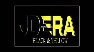 Black and Yellow (Remix) - JD Era
