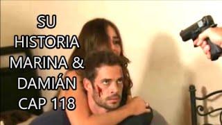 SU HISTORIA MARINA & DAMIÁN CAP 118