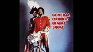 General Crook -- Gimme Some