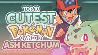 Top 10 Cutest Pokemon Owned By Ash Ketchum
