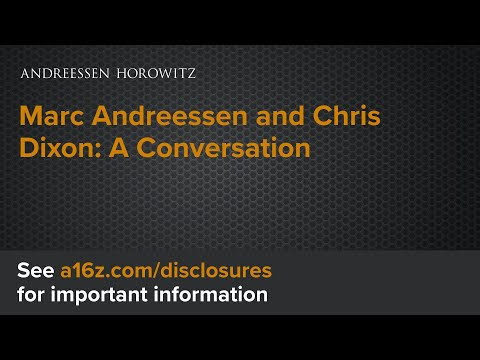 Marc Andreessen and Chris Dixon - YouTube