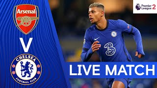 Arsenal v Chelsea | Premier League 2 | Live Match