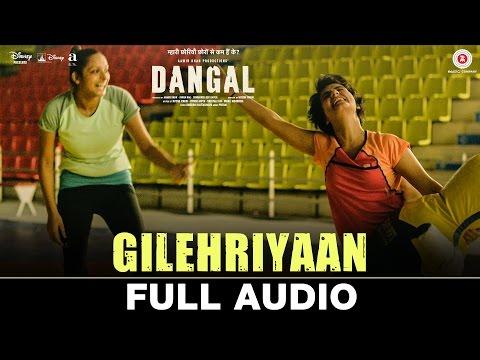 Gilehriyaan - Full Audio | Dangal | Aamir Khan | Pritam | Amitabh Bhattacharya