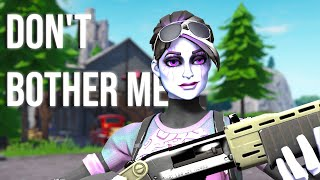 "Fortnite Montage - ""Don't Bother Me"" (David Burns & ELL$E)"