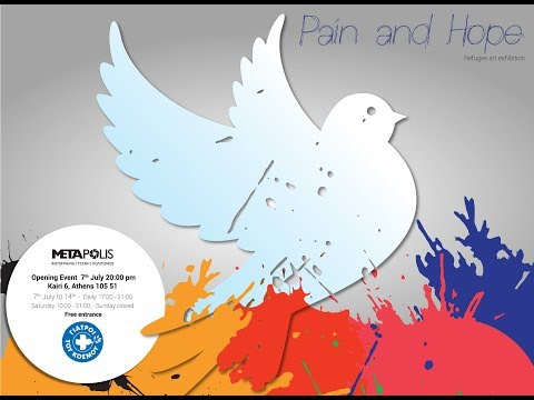 LIVE | Pain & Hope Doctors of the World Expressive art exhibition 7th-14th of July 2017