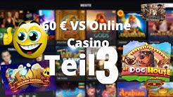 Online Casino Deutsch - Wie weit komme ich mit 60 € TEIL 3