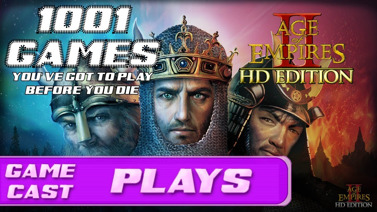 1001 Games You Ve Got To Play Before You Die Age Of