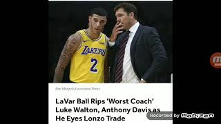 #Lakers Lavar says Luke Walton killed lonzo confidence