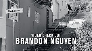 Video Check Out: Brandon Nguyen - TransWorld SKATEboarding