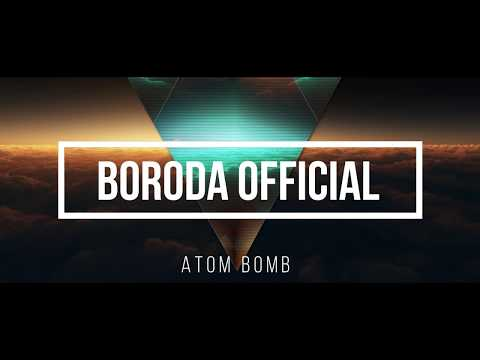 Atom Bomb 2018 - Boroda OFFICIAL