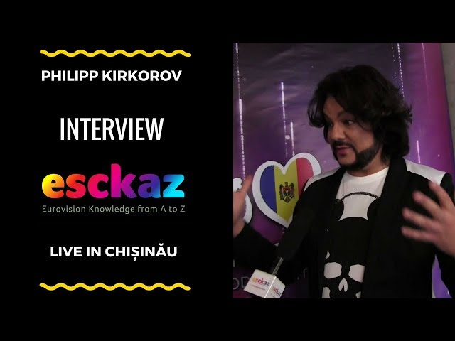 ESCKAZ in Chișinău: Philipp Kirkorov (My Lucky Day composer) interview