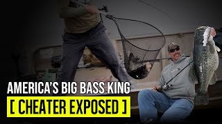 America's Big Bass King: Cheater Exposed