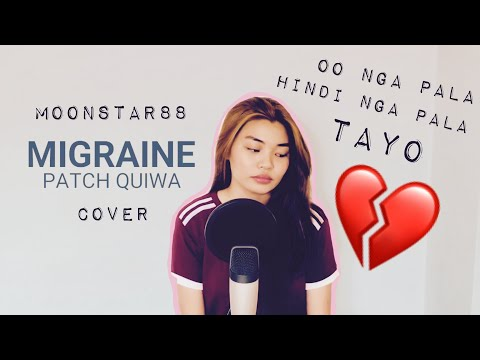 MIGRAINE by Moonstar88 | COVER by Patch Quiwa