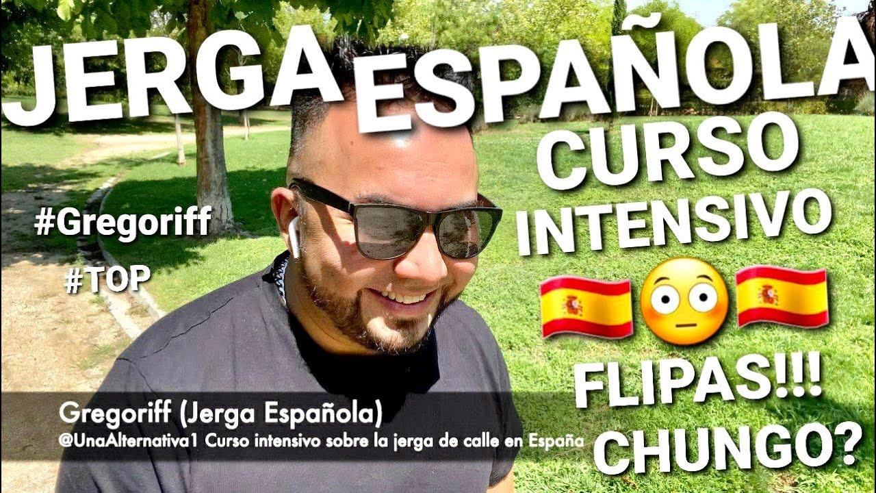 🇪🇸CURSO INTENSIVO 🧐 DE JERGA ESPAÑOLA🇪🇸  (REALISTA) #ESPAÑA #JERGA #CALLE #MADRID  #GREGORIFF