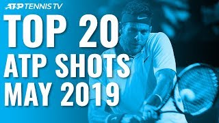 Top 20 ATP Tennis Shots from May 2019