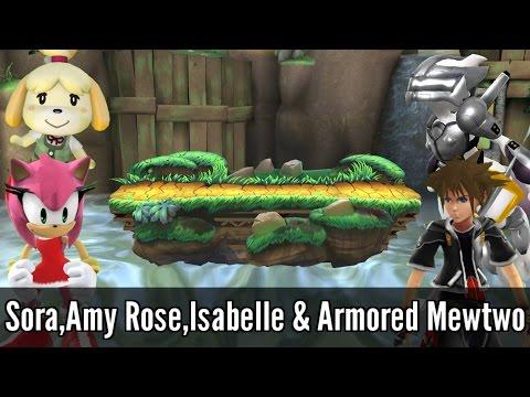 Sora,Amy Rose,Isabelle & Armored Mewtwo  Super Smash Bros. Wii U Mods