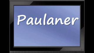 "How to Pronounce ""Paulaner"""