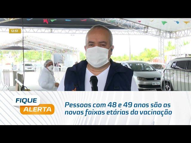 Pessoas com 48 e 49 anos são as novas faixas etárias da vacinação contra a Covid em Maceió