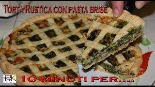 10 Minuti Per... Cucinare Torta Rustica Con Pasta Brisè. Ricette Bimby. Hd.
